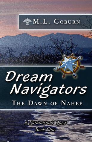 The Dawn of Nahee (Dream Navigators, #1)