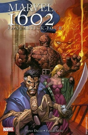Marvel 1602: Fantastick Four