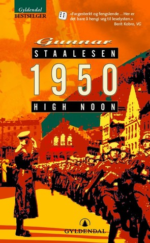1950, High Noon by Gunnar Staalesen