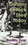 Johnny Kellock Died Today