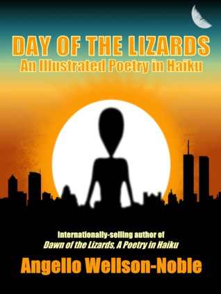 Day of the Lizards, An Illustrated Poetry in Haiku