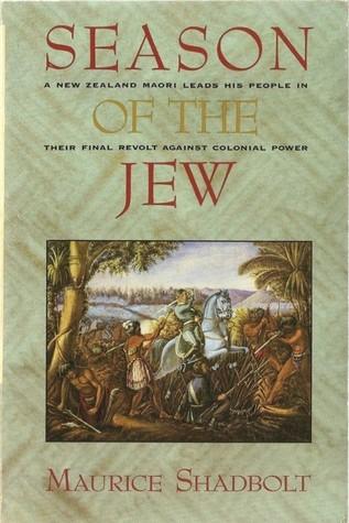 Season Of The Jew (New Zealand Wars, #1)