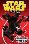 Blood Ties - Boba Fett is Dead