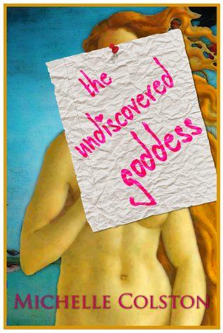 The Undiscovered Goddess