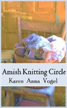 Amish Knitting Circle (Smicksburg Tales #1)