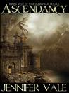 Ascendancy (The Godswar Saga, #1)