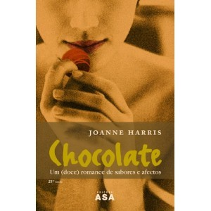 Chocolate - Um (doce) romance de sabores e afectos