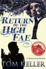 Return of the High Fae (Vegas Fae Stories #1)
