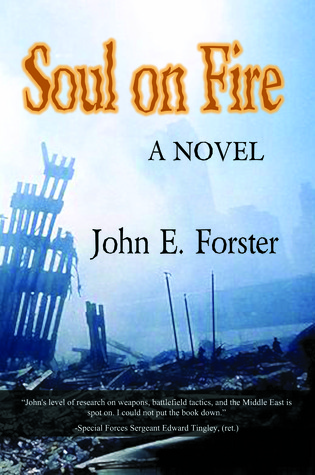 Soul on Fire by John E. Forster