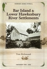 Bar Island & lower Hawkesbury River settlements (Hornsby Shire Council centenary 1906-2006)