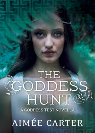 the goddess hunt goddess test 1 5 by aimee carter