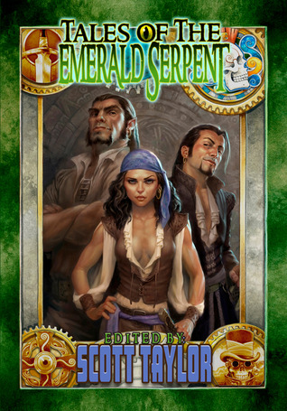 Tales of the Emerald Serpent: Ghosts of Taux (Tales of the Emerald Serpent, #1)