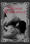 Stone Romance (Stone Passions, #2)