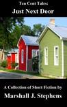Just Next Door (Ten Cent Tales, #1)