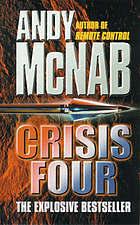 Crisis Four (Nick Stone, #2)