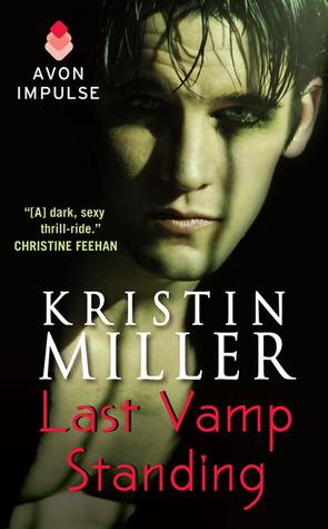 Last Vamp Standing by Kristin Miller