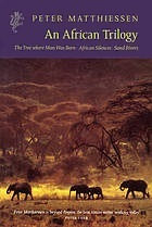 African Trilogy by Peter Matthiessen