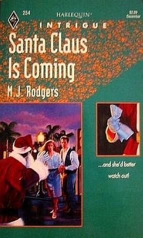 Santa Claus is Coming (Harlequin Intrigue #254)