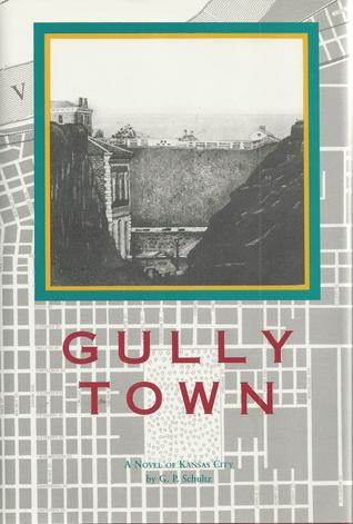 Gully Town by G.P. Schultz