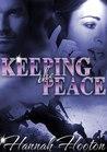 Keeping the Peace by Hannah Hooton