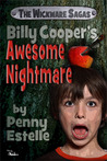 Billy Cooper's Awesome Nightmare by Penny Estelle