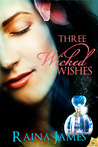 Three Wicked Wishes (Love in a Bottle, #1)