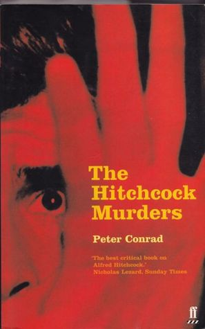The Hitchcock Murders by Peter Conrad