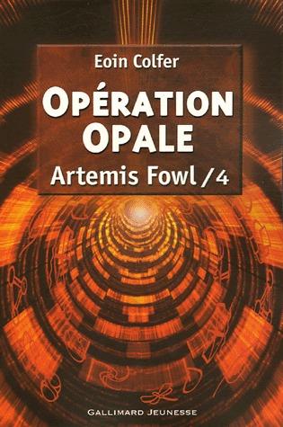 Opération Opale (Artemis Fowl, #4)