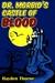 Dr. Morbid's Castle of Blood (Masks #6)
