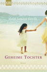 Geheime Tochter by Shilpi Somaya Gowda