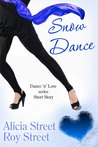 Snow Dance (Dance 'n' Luv #0.5)