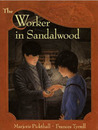 The Worker in Sandalwood