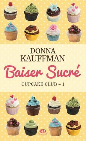 Baiser sucré by Donna Kauffman