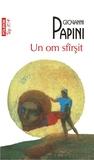Un om sfârşit by Giovanni Papini