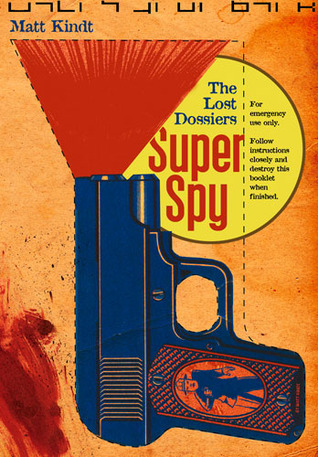 Super Spy: The Lost Dossiers
