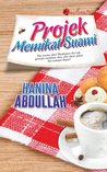 Projek Memikat Suami by Hanina Abdullah