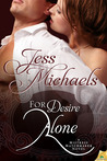 For Desire Alone (Mistress Matchmaker, #2)
