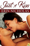 Just a Kiss by Erin Nicholas