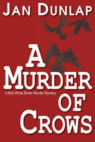 A Murder of Crows by Jan Dunlap