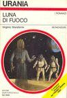 Luna di fuoco by Virginio Marafante