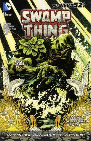 Swamp Thing, Volume 1 by Scott Snyder