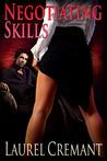 Negotiating Skills by Laurel Cremant