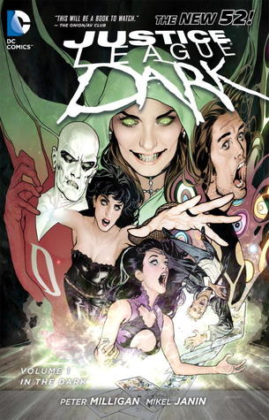 Justice League Dark, Volume 1: In the Dark