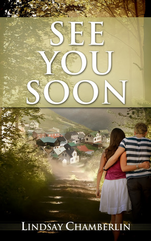 See You Soon by Lindsay Chamberlin