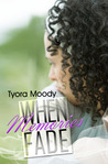 When Memories Fade (Victory Gospel Series, #2)