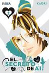 El secreto de Ai, Tomo 2 by Kaori