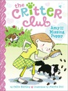 Amy and the Missing Puppy (The Critter Club, #1)