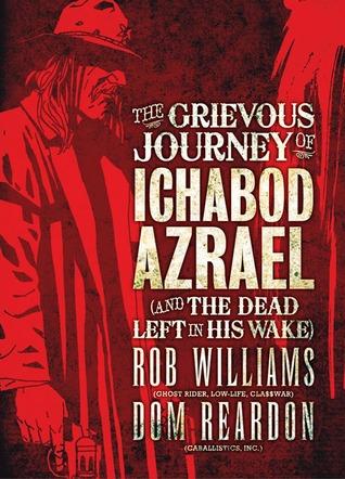 The Grievous Journey of Ichabod Azrael