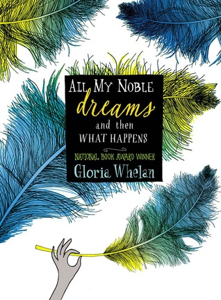 All My Noble Dreams and Then What Happens (Rosalind of the Raj, #2)