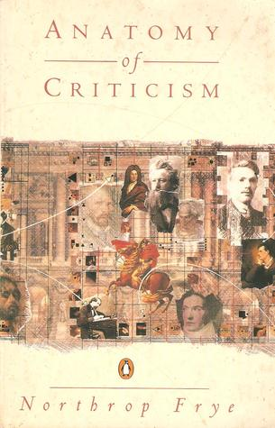 Anatomy Of Criticism By Northrop Frye